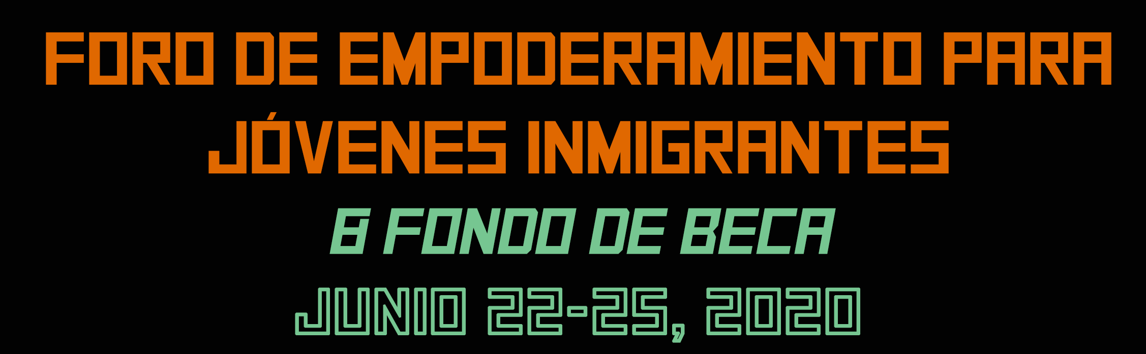 immigrant youth forum header in spanish